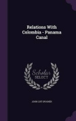 Relations with Colombia - Panama Canal