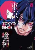 Tokyo Ghoul: 8 (Tokyo Ghoul)