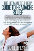 The Ultimate Self-Help Guide to Headache Relief