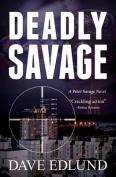 Deadly Savage (Peter Savage)