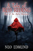 A Tale of Red Riding