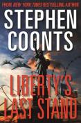 Liberty's Last Stand