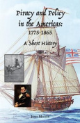 Piracy and Policy in the Americas