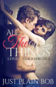 All the Wrong Things