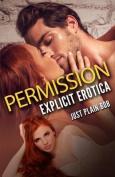 Permission: Explicit Erotica
