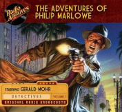 The Adventures of Philip Marlowe, Volume 1  [Audio]
