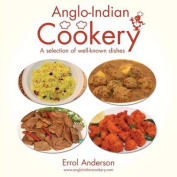 Anglo-Indian Cookery - A Selection of Well-Known Dishes
