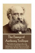 The Essays of Anthony Trollope