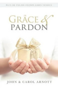 Grace & Pardon [FRE]