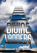 Divine Ladders (Part One)