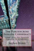 The Portencross Armada Conspiracy