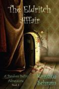 The Eldritch Affair