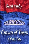 Crown of Tears: A Fairy Tale