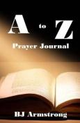 A to Z Prayers: Prayer Journal