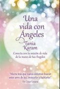 Una Vida Con Angeles / Life with Angels [Spanish]