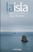La Isla / The Island