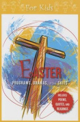 Easter Programs, Dramas and Skits for Kids