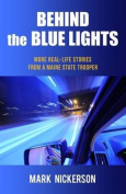Behind the Blue Lights