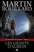Les Geants D'Albion (Les Gardiens de Legendes, Tome 2)  [FRE]