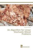 An Algorithm for Linear Stochastic Bilevel Problems