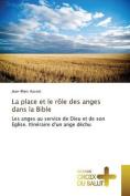 La Place Et Le Role Des Anges Dans La Bible [FRE]