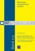 Regionalentwicklung Und Mensch-Umwelt-Interaktion [GER]