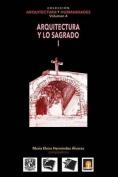 Vol 4 Arquitectura y Lo Sagrado I [Spanish]