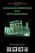 Volumen 5 Historiografias E Interpretaciones de Los Hechos Arquitectonicos [Spanish]
