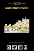 Volumen 7 Paisajes Arquitectonicos I [Spanish]