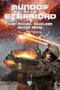 Mundos En La Eternidad [Spanish]