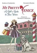 My Pretty Venice