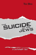The Suicide of the Jews