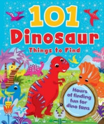 101 Dinosaur Things to Find