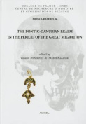 The Pontic-Danubian Realm in the Period of the Great Migration