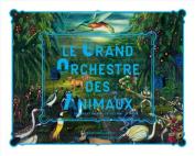 Grand Orchestre Des Animaux