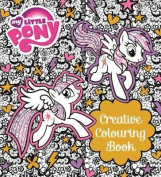 My Little Pony Creative Colouring Book