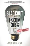 Blackout: The Eskom Crisis
