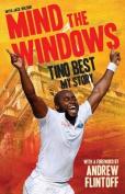 Mind the Windows