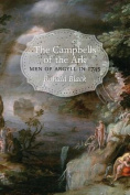 Campbells of the Ark: Men of Argyll in 1745: Volume 2