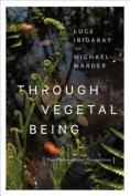 Through Vegetal Being