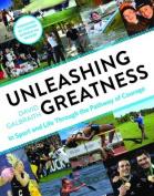 Unleashing Greatness