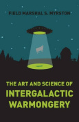 The Art and Science of Intergalactic Warmongery