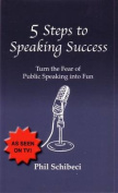 5 Steps to Speaking Success