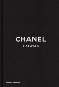 Chanel: Catwalk (Catwalk)