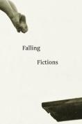 Falling Fictions