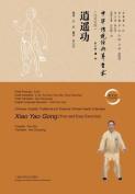 Free and Easy Exercise(xiao Yao Gong) - Keji / Shiji [CHI]