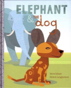 Elephant & the Dog