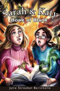 Sarah & Katy and the Book of Blank