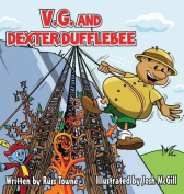 V.G. and Dexter Dufflebee