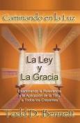 La Ley y La Gracia [Spanish]
